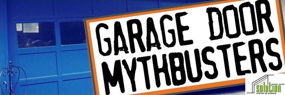 Mythes communs  portes de garages Solution Montreal